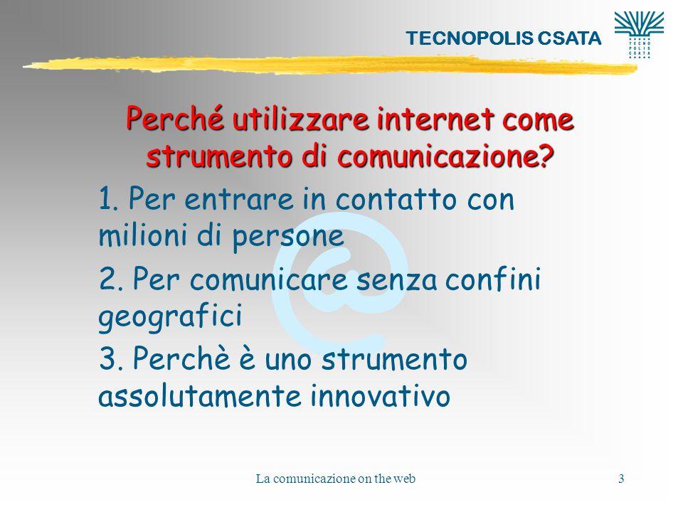 Perché utilizzare internet come strumento di comunicazione