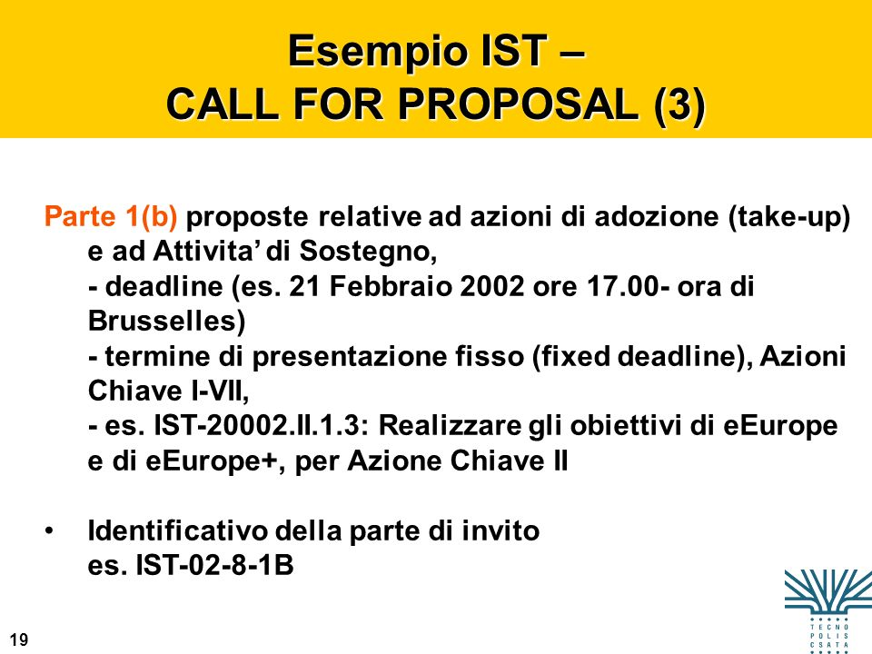 Esempio IST – CALL FOR PROPOSAL (3)