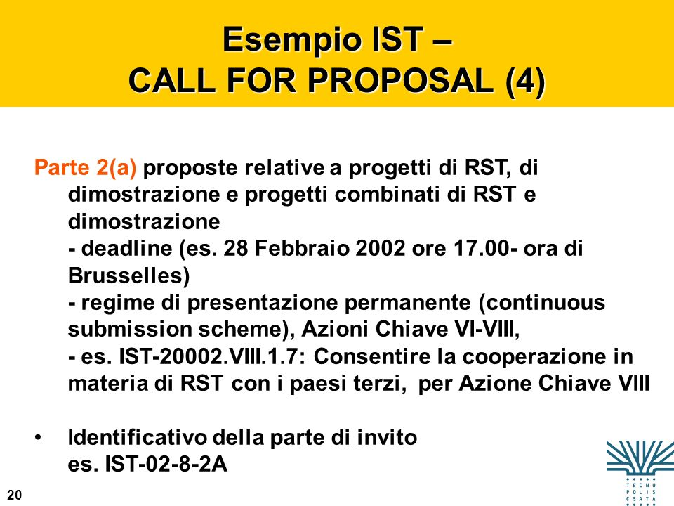 Esempio IST – CALL FOR PROPOSAL (4)