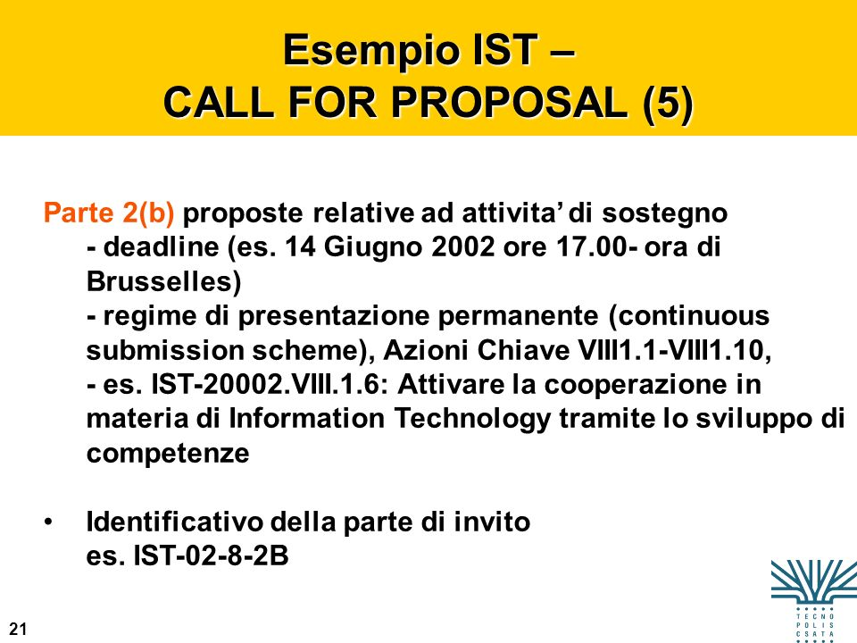 Esempio IST – CALL FOR PROPOSAL (5)