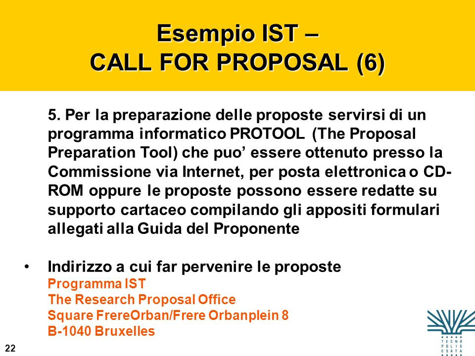 Esempio IST – CALL FOR PROPOSAL (6)