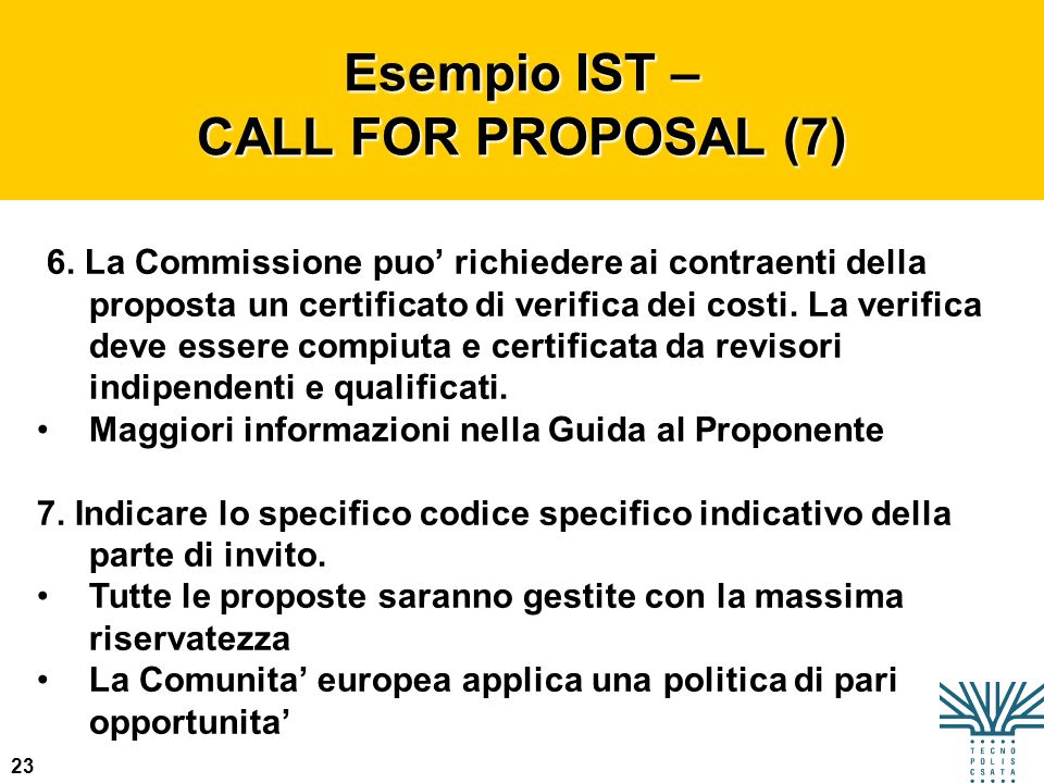 Esempio IST – CALL FOR PROPOSAL (7)