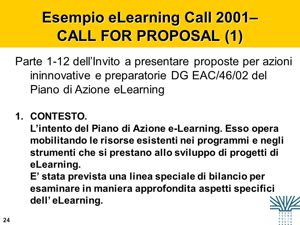 Esempio eLearning Call 2001– CALL FOR PROPOSAL (1)