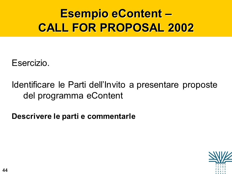 Esempio eContent – CALL FOR PROPOSAL 2002
