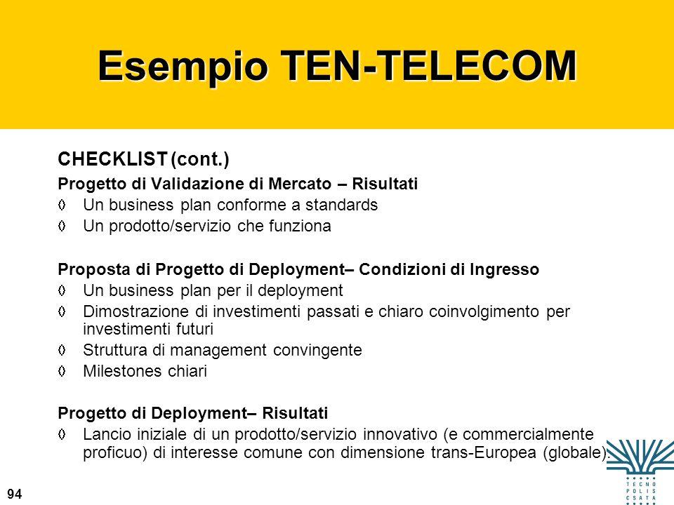 Esempio TEN-TELECOM CHECKLIST (cont.)