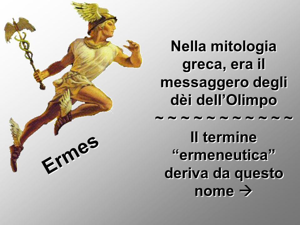 Il termine ermeneutica deriva da questo nome 