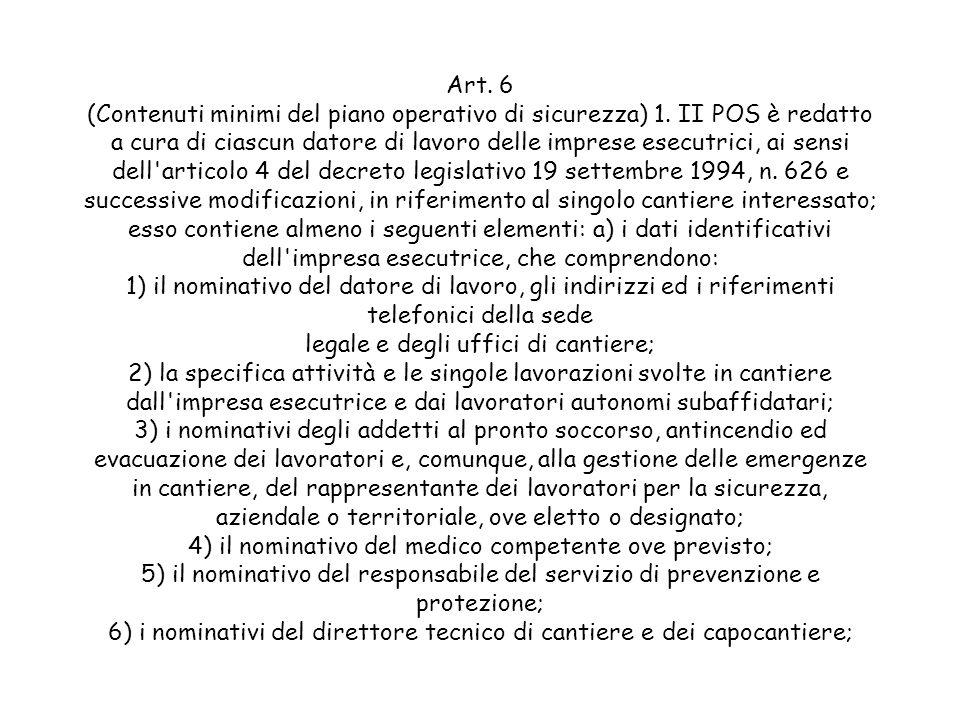 Art. 6 (Contenuti minimi del piano operativo di sicurezza) 1