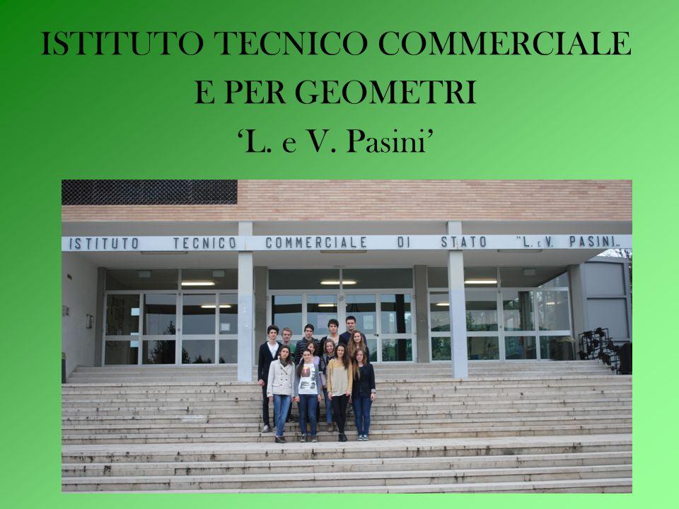 ISTITUTO TECNICO COMMERCIALE E PER GEOMETRI 'L. e V. Pasini'