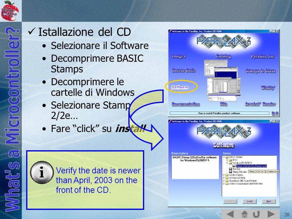 Istallazione del CD Selezionare il Software Decomprimere BASIC Stamps