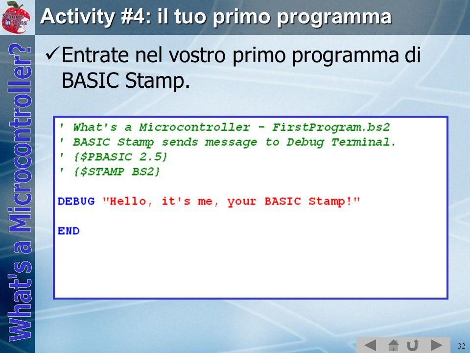 Activity #4: il tuo primo programma