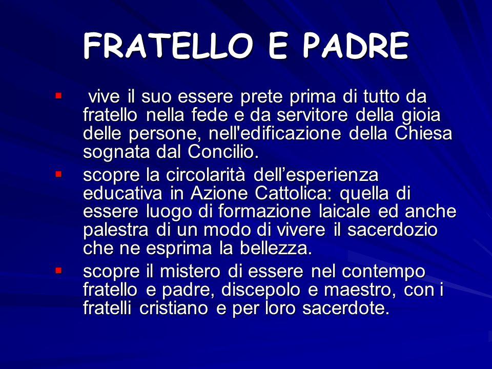 FRATELLO E PADRE