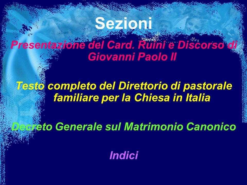 Sezioni Presentazione del Card. Ruini e Discorso di Giovanni Paolo II