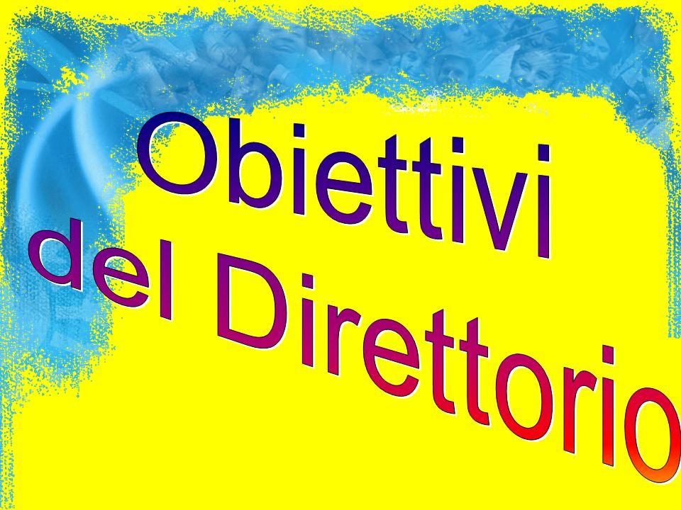 Obiettivi del Direttorio