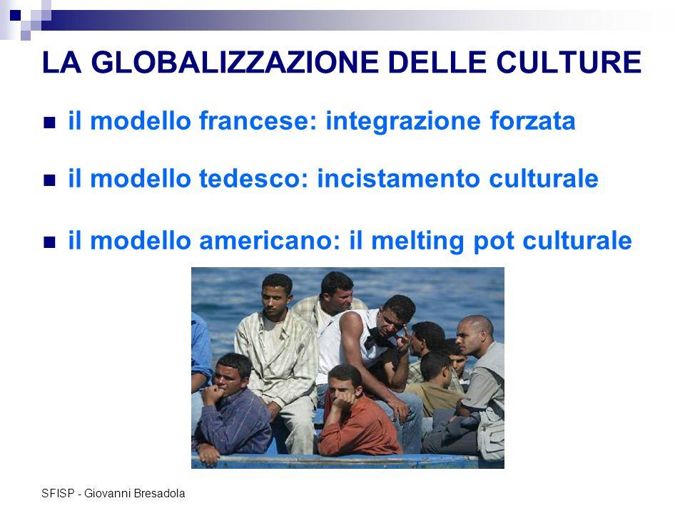 LA GLOBALIZZAZIONE DELLE CULTURE