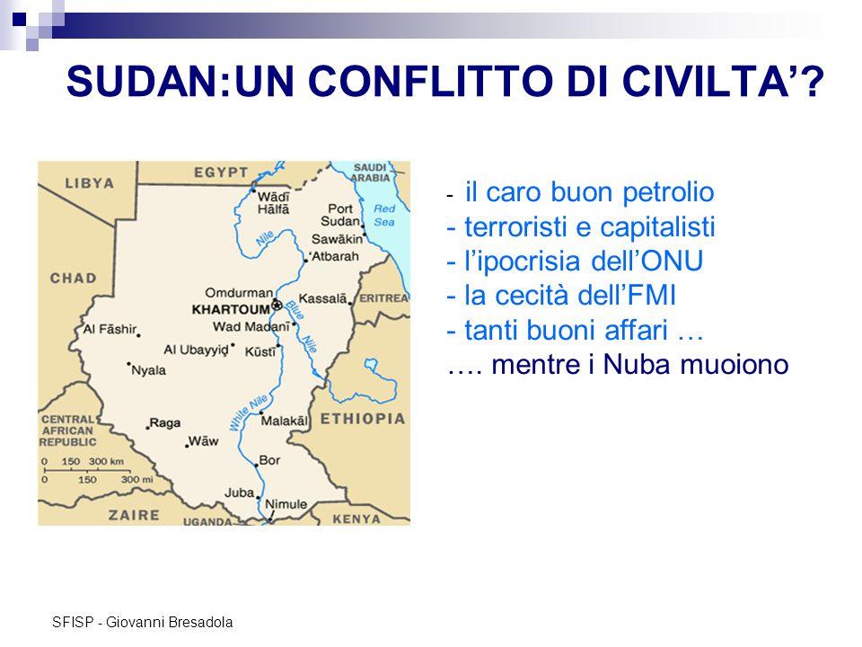 SUDAN:UN CONFLITTO DI CIVILTA'