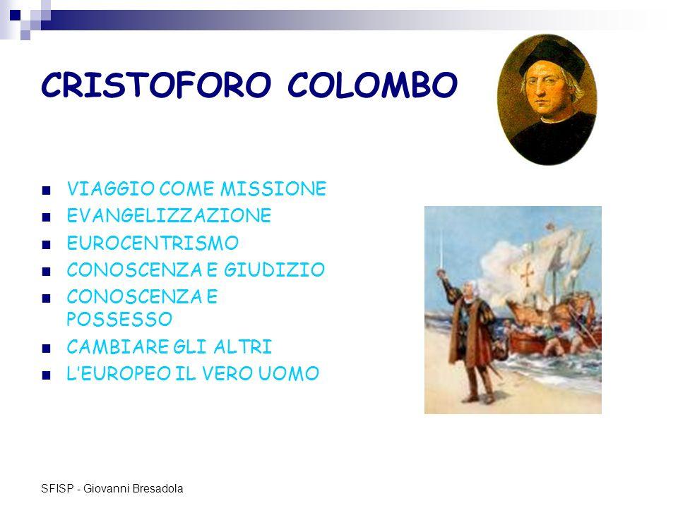 CRISTOFORO COLOMBO VIAGGIO COME MISSIONE EVANGELIZZAZIONE