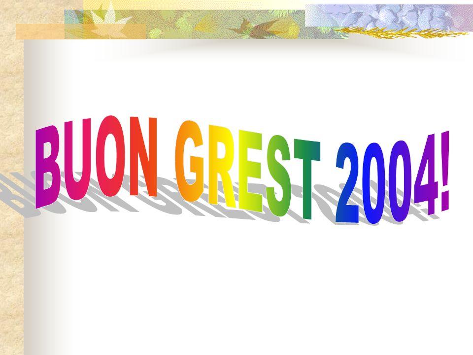 BUON GREST 2004!