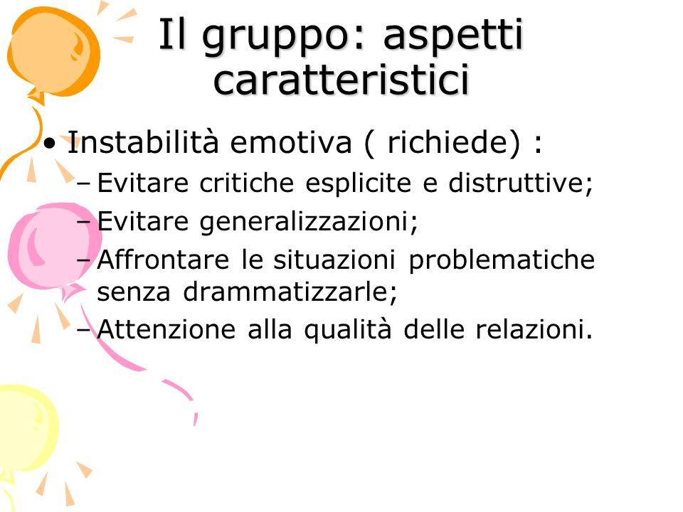 Il gruppo: aspetti caratteristici