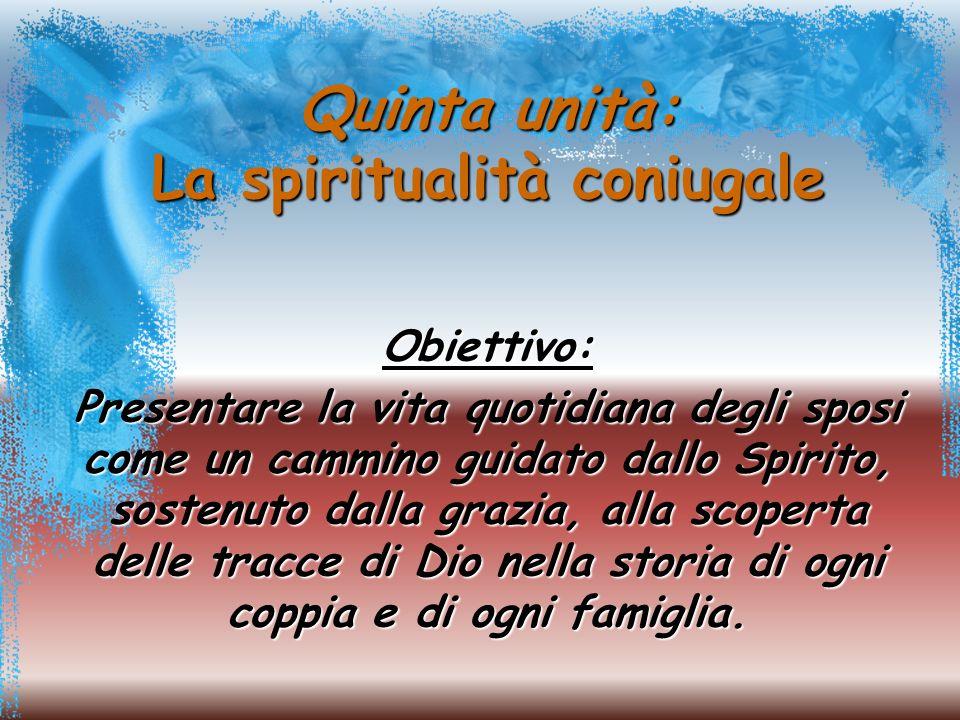 Quinta unità: La spiritualità coniugale