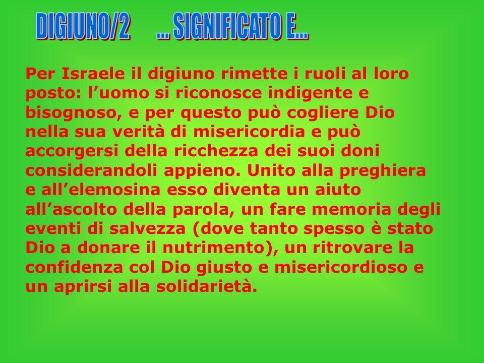 DIGIUNO/2 ... SIGNIFICATO E...