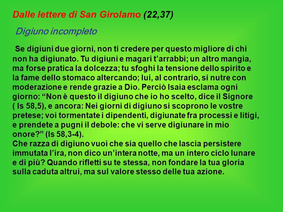 Dalle lettere di San Girolamo (22,37)