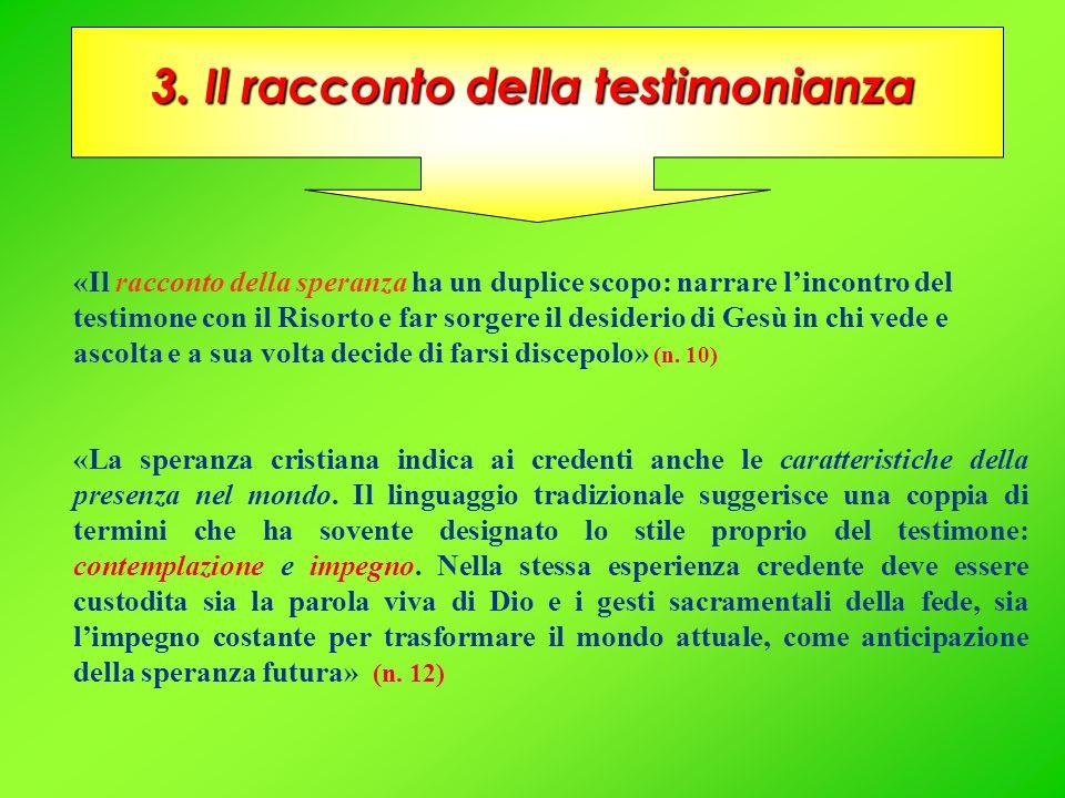 3. Il racconto della testimonianza