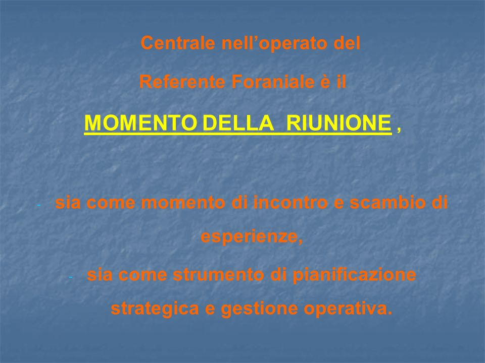 MOMENTO DELLA RIUNIONE ,