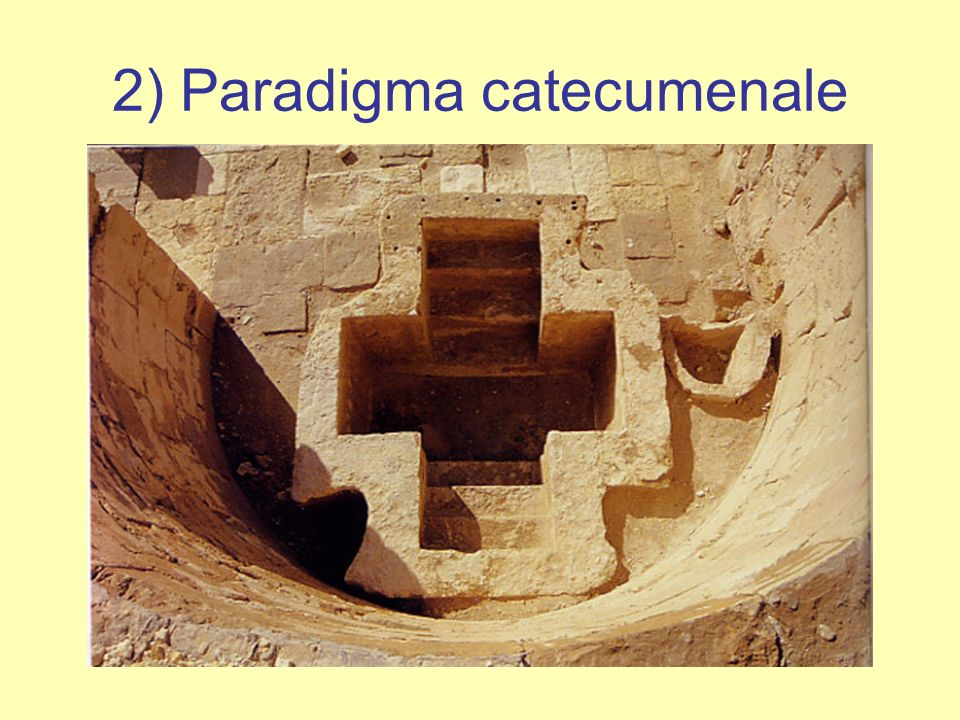 2) Paradigma catecumenale