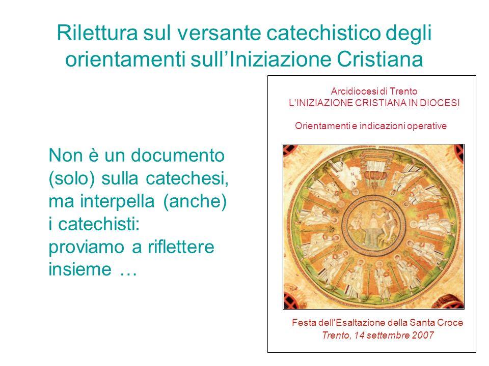 Rilettura sul versante catechistico degli orientamenti sull'Iniziazione Cristiana