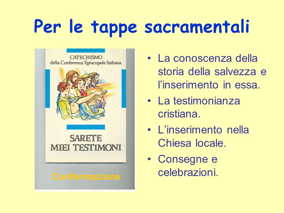 Per le tappe sacramentali