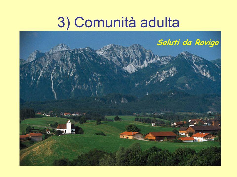 3) Comunità adulta Saluti da Rovigo