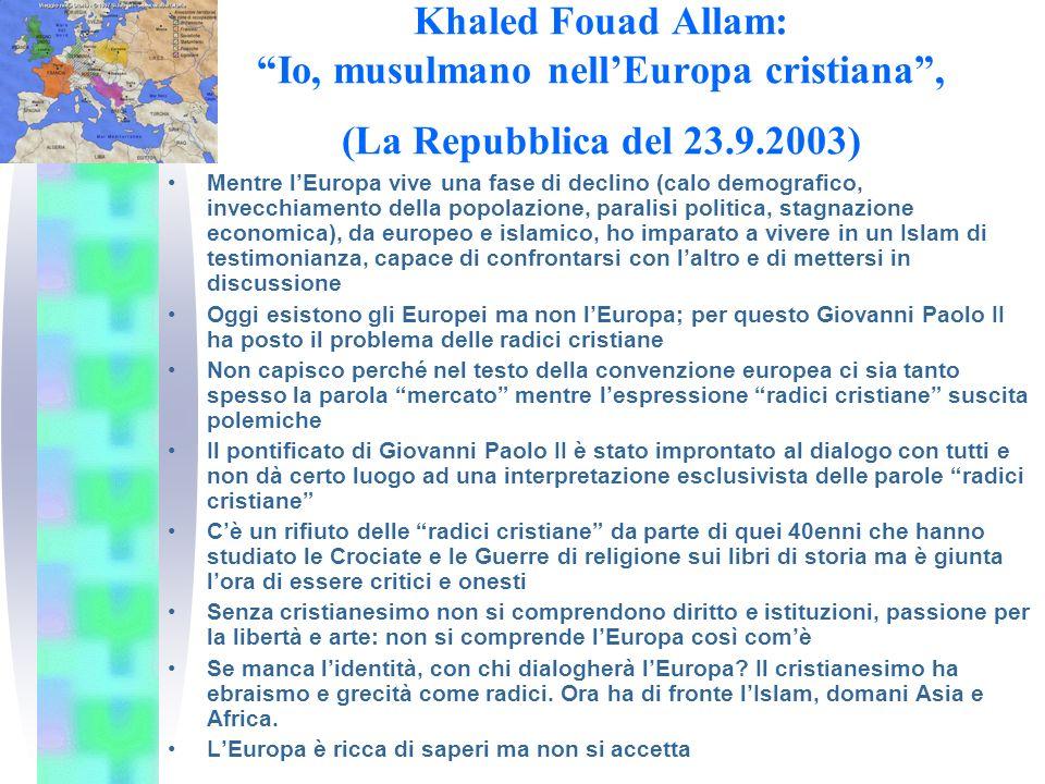 Khaled Fouad Allam: Io, musulmano nell'Europa cristiana , (La Repubblica del 23.9.2003)