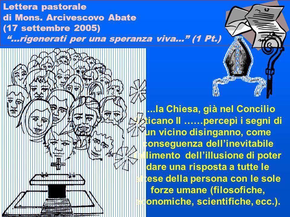 Lettera pastorale di Mons. Arcivescovo Abate. (17 settembre 2005) …rigenerati per una speranza viva… (1 Pt.)