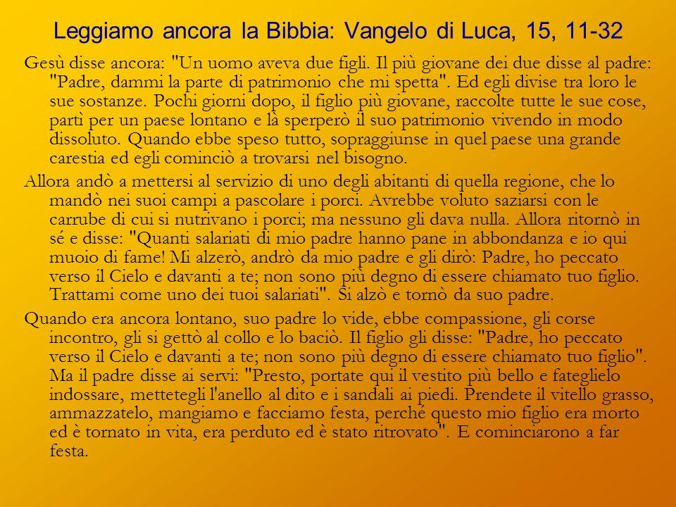 Leggiamo ancora la Bibbia: Vangelo di Luca, 15, 11-32