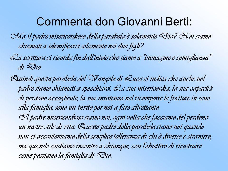 Commenta don Giovanni Berti: