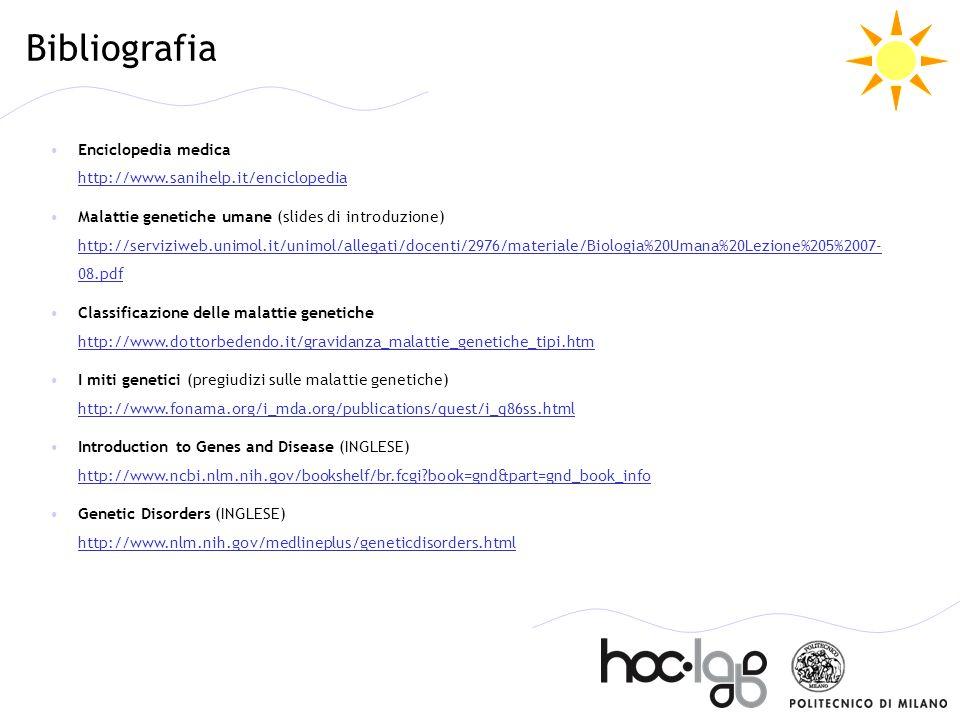 Bibliografia Enciclopedia medica http://www.sanihelp.it/enciclopedia