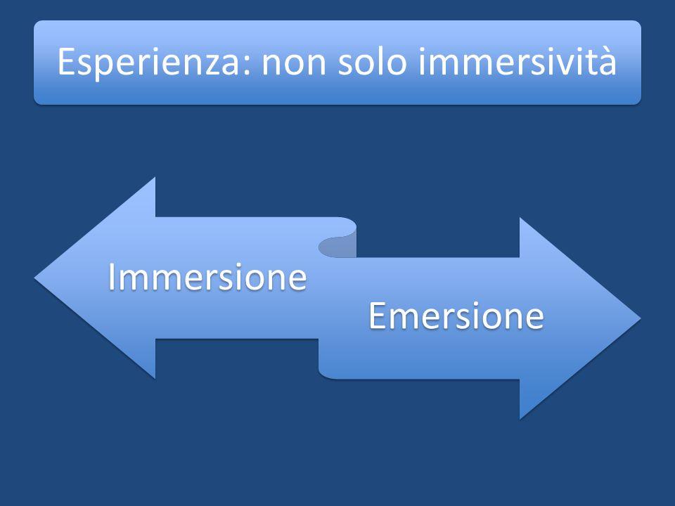 Esperienza: non solo immersività