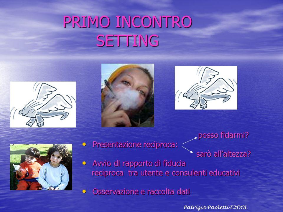 PRIMO INCONTRO SETTING