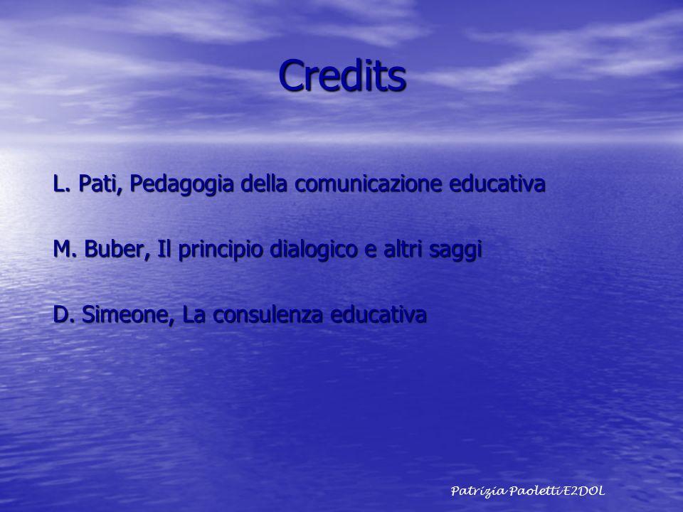 Credits L. Pati, Pedagogia della comunicazione educativa