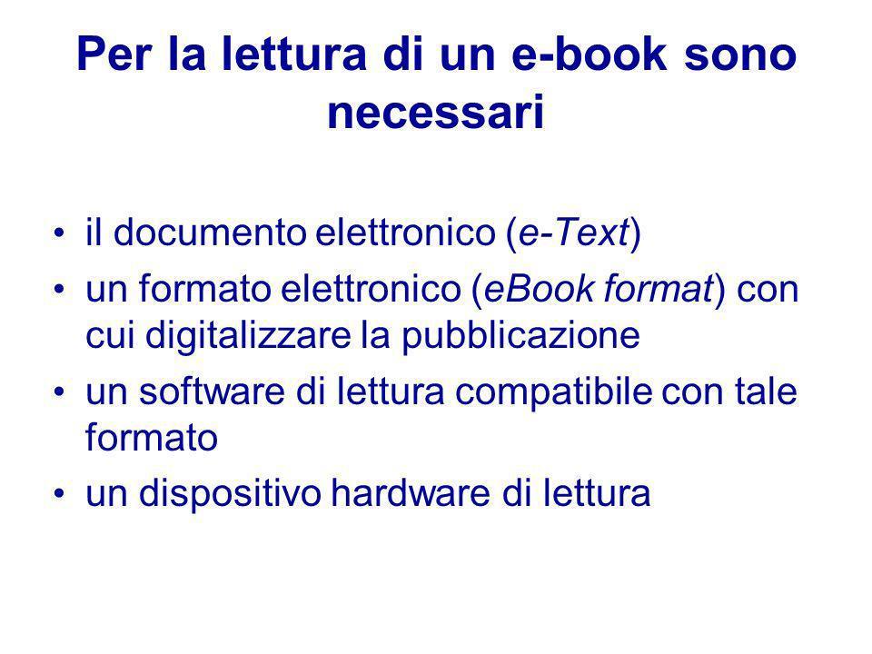 Per la lettura di un e-book sono necessari