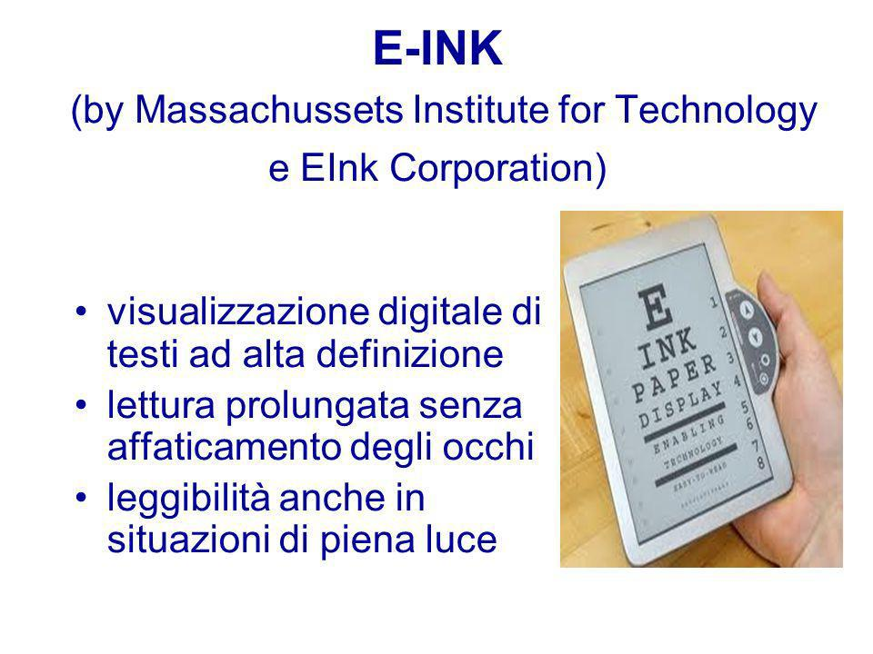 E-INK (by Massachussets Institute for Technology e EInk Corporation)