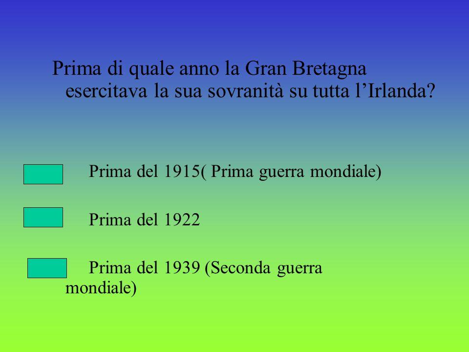 Prima di quale anno la Gran Bretagna esercitava la sua sovranità su tutta l'Irlanda