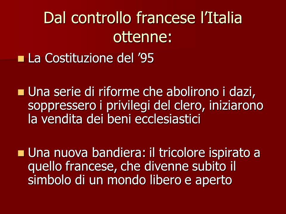 Dal controllo francese l'Italia ottenne: