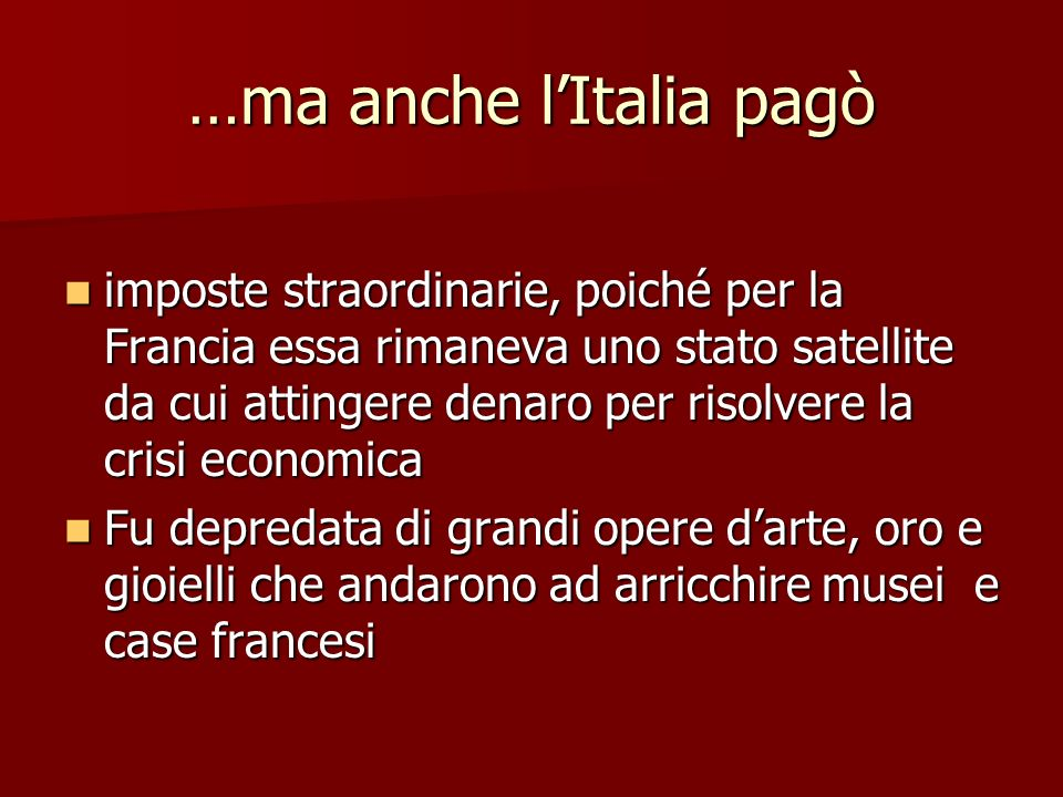 …ma anche l'Italia pagò