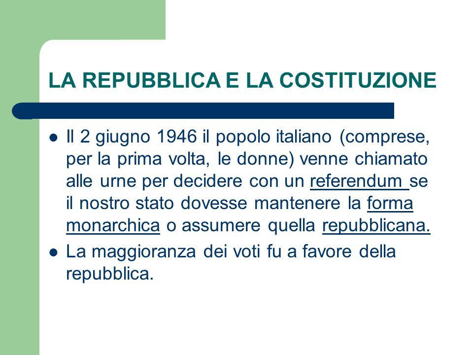 LA REPUBBLICA E LA COSTITUZIONE