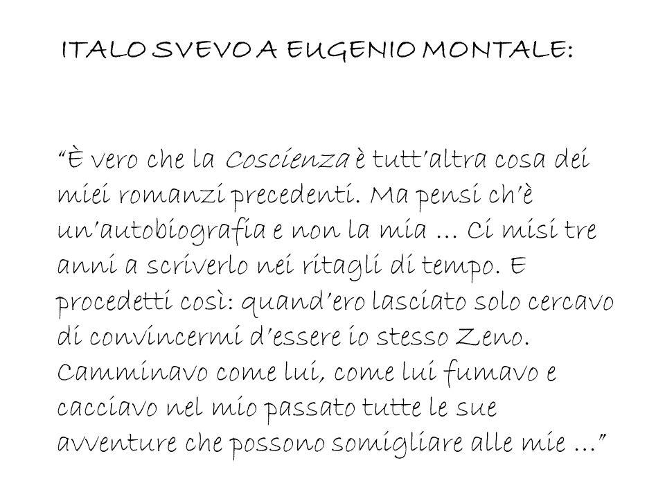 ITALO SVEVO A EUGENIO MONTALE: