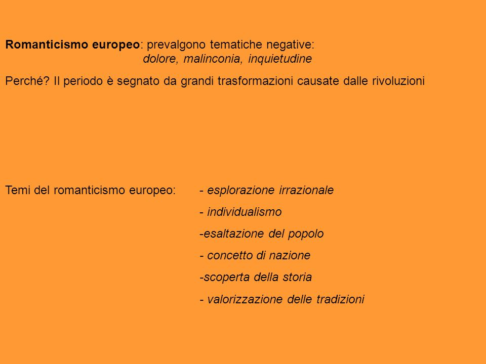 Romanticismo europeo: prevalgono tematiche negative: