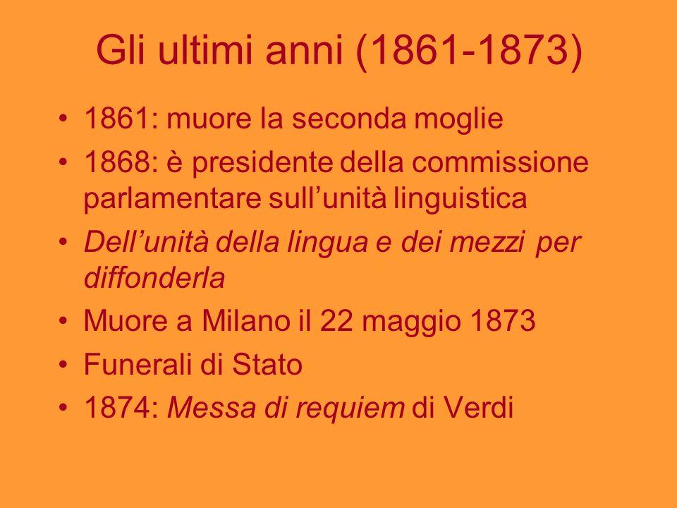 Gli ultimi anni (1861-1873) 1861: muore la seconda moglie