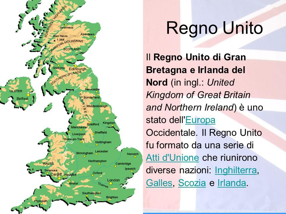 Regno Unito Il Regno Unito di Gran Bretagna e Irlanda del