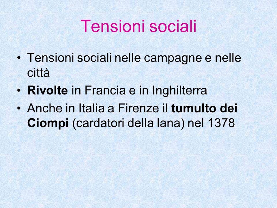 Tensioni sociali Tensioni sociali nelle campagne e nelle città
